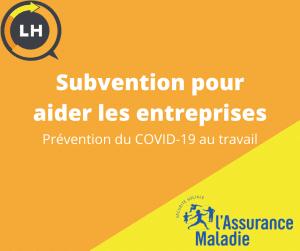 Votre assurance maladie verse une subvention pour aider les TPE et PME à prévenir le Covid-19 au travail